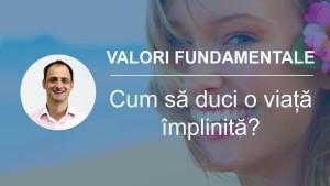 valori fundamentale ale omului