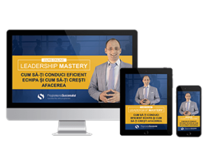 Curs Leadership Mastery