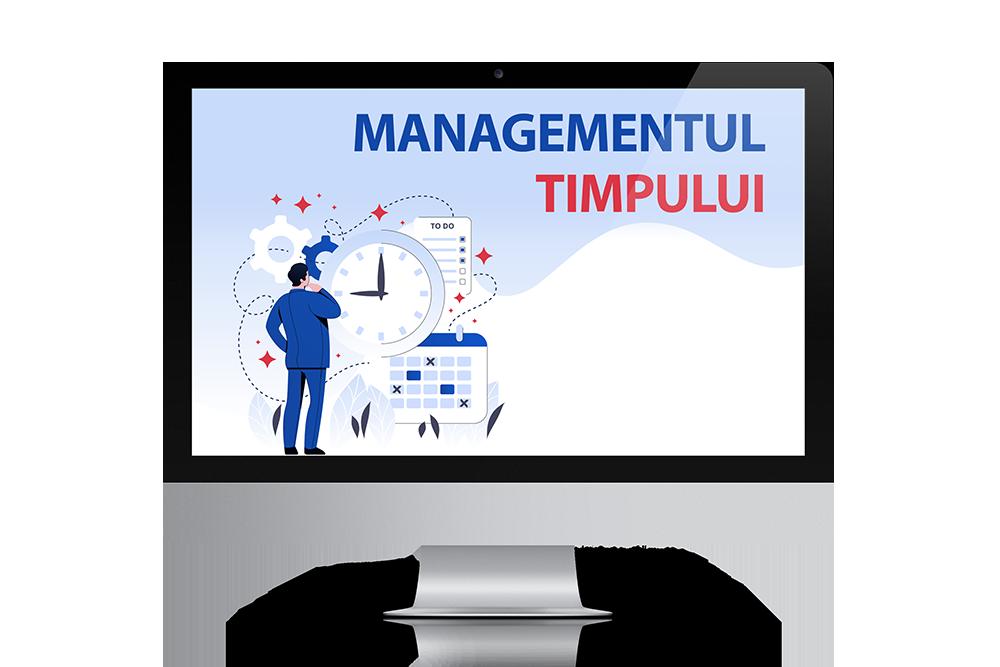 Curs Managementul Timpului<br>Mai putin stres, mai multe rezultate