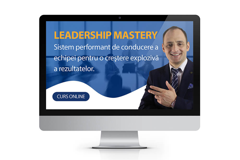 Curs Leadership Mastery - Basic